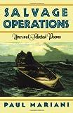 Salvage Operations, Paul J. Mariani, 039330759X