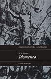 W. A. Mozart - Idomeneo, Julian Rushton, 0521437415