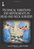 img - for Technical Variations and Refinements in Head and Neck Surgery book / textbook / text book