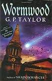 Wormwood, G. P. Taylor, 0399242570