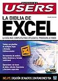 La Biblia de Microsoft Excel XP: Manuales Users, en Espanol / Spanish (Spanish Edition)