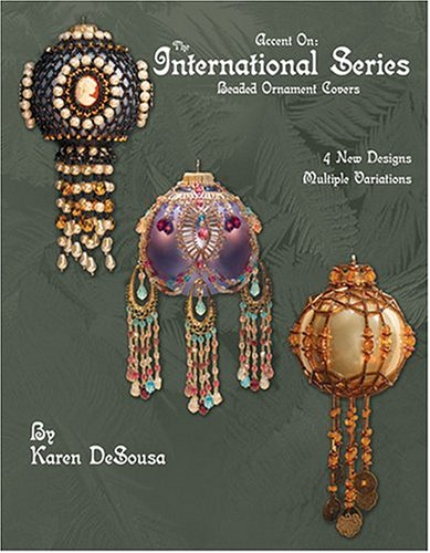 Accent On: The International Series: Beaded Ornament Covers (Beaded Ornament Cover)