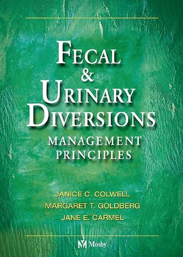 Fecal & Urinary Diversions: Management Principles Pdf