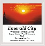 Waiting For the Dawn/Return To Oz by Emerald City (2013-08-03)