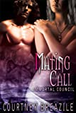 Mating Call (The Immortal Council Book 4)