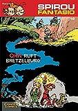 QRN ruft Bretzelburg: (Neuedition) (Spirou & Fantasio, Band 16)