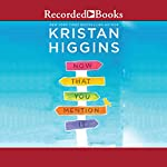 Now That You Mention It | Kristan Higgins