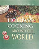 Holiday Cooking Around the World, Robert L. Wolfe, Diane Wolfe, 0822541599