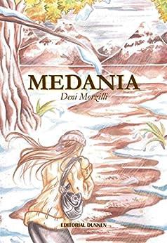 Medania (Spanish Edition) by [Morzilli, Deni]