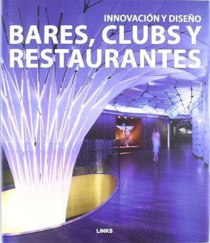Descargar Libro Bares, Clubs Y Restaurantes - Innovacion Y Diseño Carles Broto