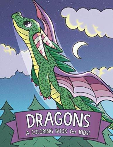 (Dragons: A Coloring Book for Kids!)