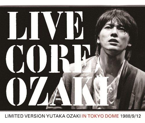 尾崎豊 / LIVE CORE LIMITED VERSION YUTAKA OZAKI IN TOKYO DOME 1988 / 9 / 12[DVD付]