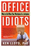 Office Idiots, Kenneth Lloyd, 1601632681