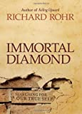 img - for Immortal Diamond: The Search for Our True Self book / textbook / text book