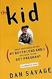 The Kid, Dan Savage, 0525945253