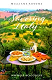 Savoring Italy: Recipes and Reflections on Italian Cooking (Savoring Series) by