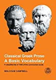 Classical Greek Prose%3A A Basic Vocabul