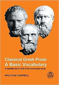 Classical Greek Prose: A Basic Vocabulary