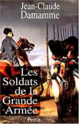 Les soldats de la Grande armée