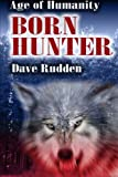 Born Hunter, Dave Rudden, 1492867373