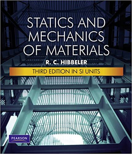 Amazon statics ampmechanics of materials si 3rd edition statics mechanics of materials si 3rd edition 3rd edition fandeluxe Choice Image