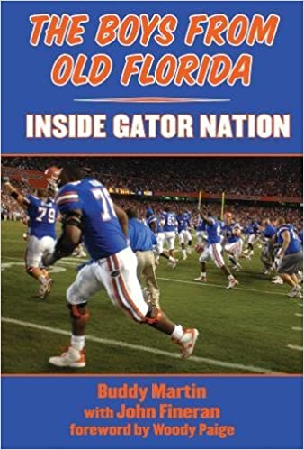 Book The Boys from Old Florida: Inside Gator Nation