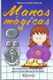 Manos Magicas, Blanca Cecilia Macedo, 970732015X