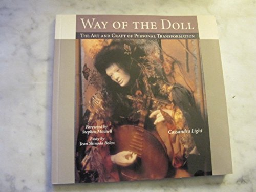 Way of the Doll: The Art and Craft of Personal Transformation (Art Doll Sculpture)