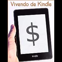 Vivendo de Kindle: Como criar renda extra ou carreira como escritor