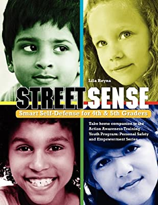 STREET SENSE: SMART SELF-DEFENSE FOR CHILDREN