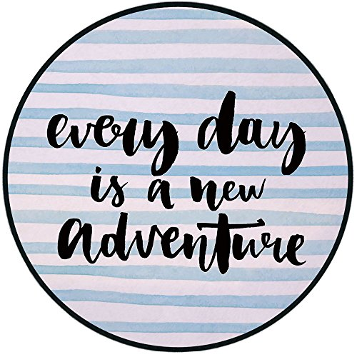 Printing Round Rug,Adventure,Every Day is a New Adventure Quote Inspirational Things About Life Artwork Mat Non-Slip Soft Entrance Mat Door Floor Rug Area Rug For Chair Living Room,Baby Blue Black by iPrint