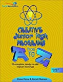 Creative Junior High Programs from A to Z, Steve M. Dickie and Darrell Pearson, 0310211581