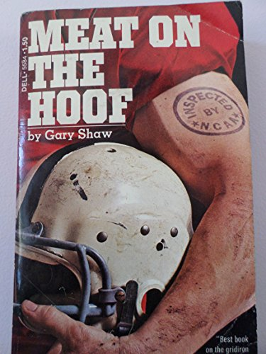 Meat on the Hoof: The Hidden World of Texas Football (Dell 5584)