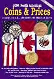 2004 North American Coins and Prices, , 0873497112