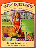 Eating Expectantly, Bridget Swinney, 067157048X