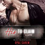 His to Claim | Opal Carew