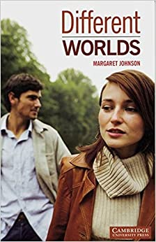 Book Cambridge English Readers. Different Worlds. by Margaret Johnson (2004-01-31)
