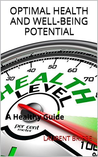 Optimal Health and well-being Potential: A Healthy Guide ()