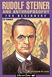 Rudolf Steiner and Anthroposophy for Beginners, Lia Tummer, 086316286X