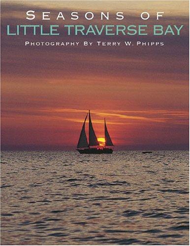 Seasons of Little Traverse Bay (Little Traverse Bay Michigan)