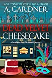 Dead Velvet Cheesecake (Southern Psychic Sisters Mysteries Book 3)