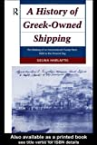A History of Greek-Owned Shipping, Gelina Harlaftis, 0415000181