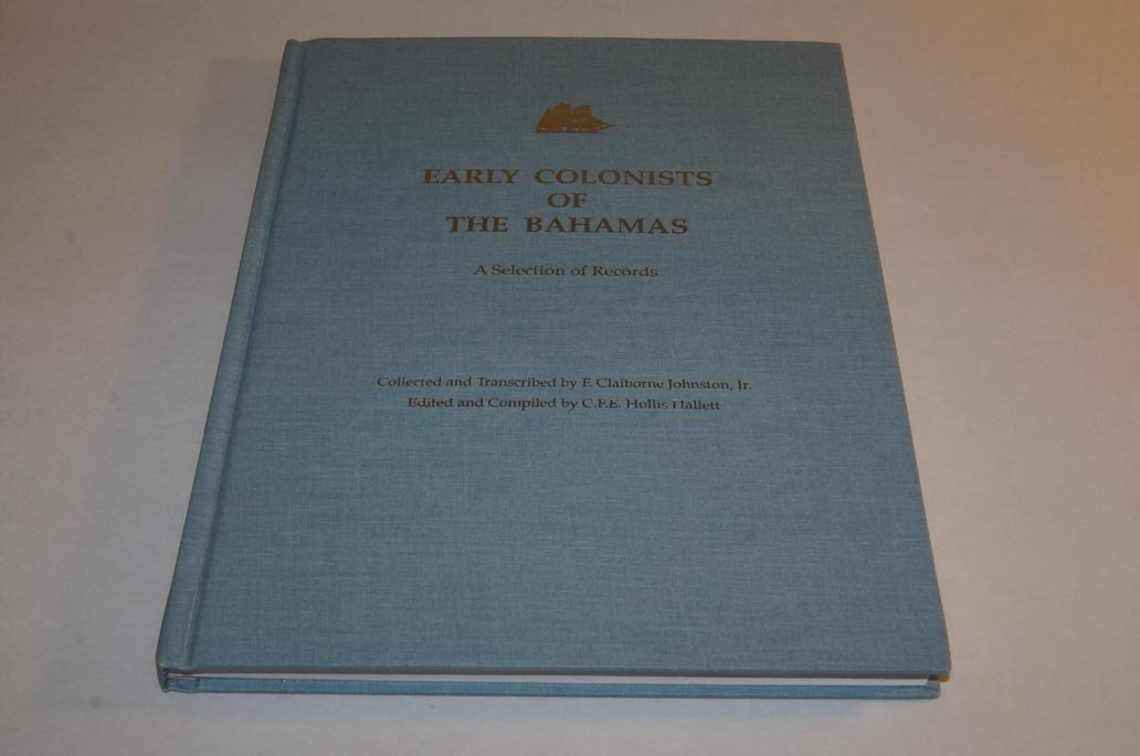 Early colonists of the Bahamas: A selection of records