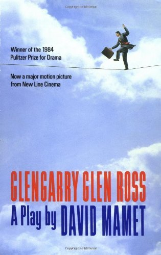 Glengarry Glen Ross: A Play [Paperback] (Grove Red Rock Maple)
