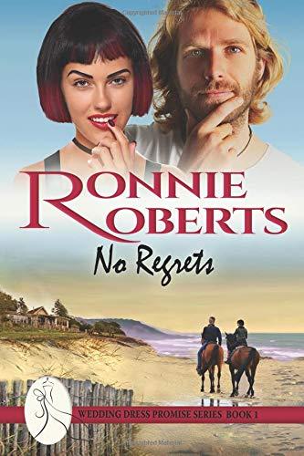 No Regrets (The Wedding Dress Promise Series) (Volume 1) ebook