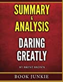 img - for Daring Greatly: How the Courage to Be Vulnerable Transforms the Way We Live, Love, Parent, and Lead - Summary & Analysis book / textbook / text book