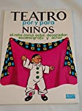img - for Teatro Por y Para Nios (Spanish Edition) book / textbook / text book