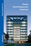 Dorma Hauptverwaltung Ennepetal, Holl, Christian and Schilling, Stefan, 3937123369