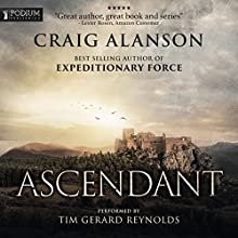 Ascendant: Book 1 Audiobook by Craig Alanson Narrated by Tim Gerard Reynolds