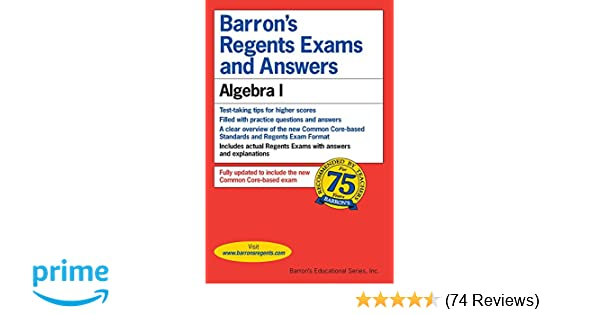 Regents exams and answers algebra i barrons regents exams and regents exams and answers algebra i barrons regents exams and answers gary rubinstein ms 9781438006659 amazon books fandeluxe Image collections